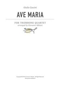 Cover Giulio Caccini Ave Maria for Trombone Quartet