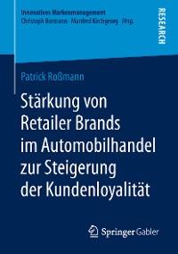 Cover Stärkung von Retailer Brands im Automobilhandel zur Steigerung der Kundenloyalität