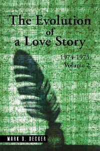 Cover The Evolution of a Love Story: 1974–1975, Volume 2