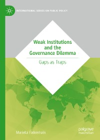 Cover Weak Institutions and the Governance Dilemma
