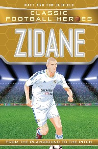 Cover Zidane (Classic Football Heroes) - Collect Them All!