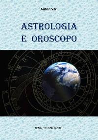 Cover Astrologia e Oroscopo