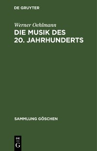 Cover Die Musik des 20. Jahrhunderts