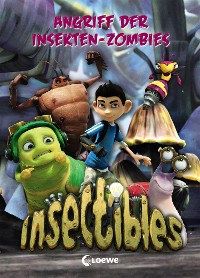 Cover Insectibles 4 - Angriff der Insekten-Zombies