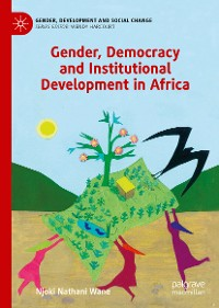 Cover Gender, Democracy and Institutional Development in Africa