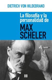 Cover La filosofía y la personalidad de Max Scheler