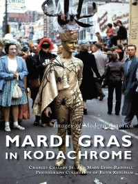 Cover Mardi Gras in Kodachrome