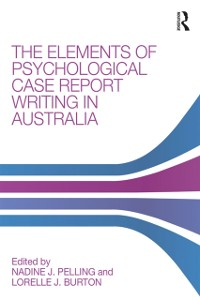 Cover Elements of Psychological Case Report Writing in Australia
