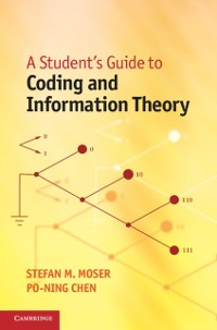Cover Student's Guide to Coding and Information Theory