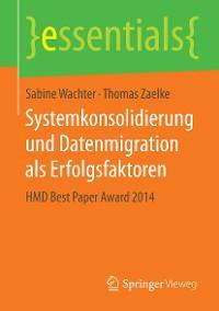 Cover Systemkonsolidierung und Datenmigration als Erfolgsfaktoren