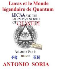 Cover Lucas et le Monde légendaire de Quantum (Deluxe version)