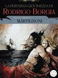 Cover La perversa giovinezza di Rodrigo Borgia