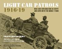 Cover Light Car Patrols 1916-19