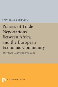 Cover Politics of Trade Negotiations Between Africa and the European Economic Community
