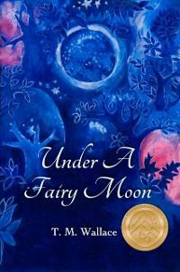 Cover Under A Fairy Moon