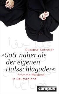 """Cover """"Gott näher als der eigenen Halsschlagader"""""""