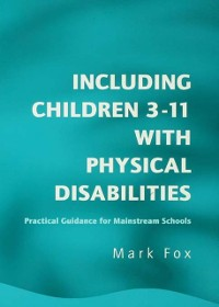 Cover Including Children 3-11 With Physical Disabilities