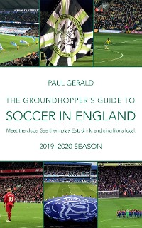 Cover The Groundhopper's Guide to Soccer in England, 2019-20 Season