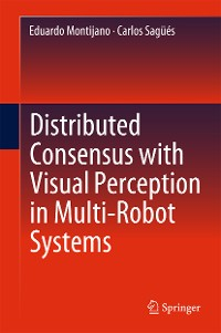 Cover Distributed Consensus with Visual Perception in Multi-Robot Systems
