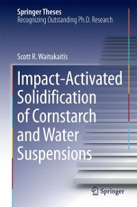 Cover Impact-Activated Solidification of Cornstarch and Water Suspensions