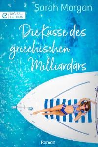 Cover Die Küsse des griechischen Milliardärs