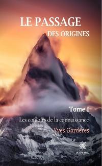 Cover Le passage des origines - Tome 1