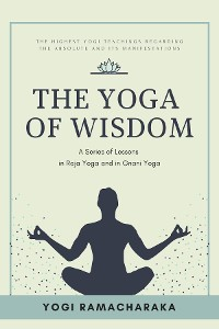 Cover The Yoga of Wisdom