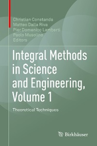 Cover Integral Methods in Science and Engineering, Volume 1