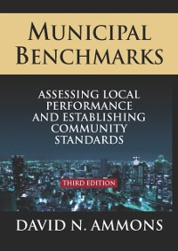 Cover Municipal Benchmarks: Assessing Local Perfomance and Establishing Community Standards