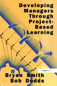 Cover Developing Managers Through Project-Based Learning