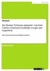 """Cover Der Roman """"Il barone rampante"""" von Italo Calvino zwischen Geschichte, Utopie und Gegenwart"""