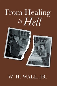 Cover From Healing to Hell