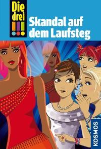 Cover Die drei !!!, 49, Skandal auf dem Laufsteg (drei Ausrufezeichen)