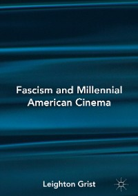 Cover Fascism and Millennial American Cinema