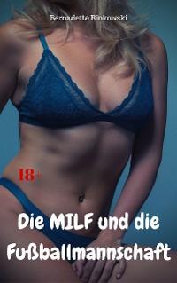Cover Die MILF und die Fußballmannschaft