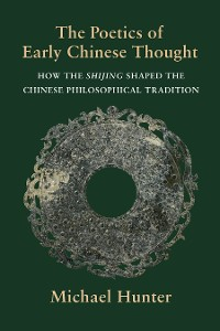 Cover The Poetics of Early Chinese Thought