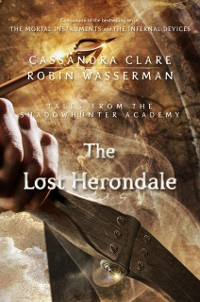 Cover Lost Herondale (Tales from the Shadowhunter Academy 2)