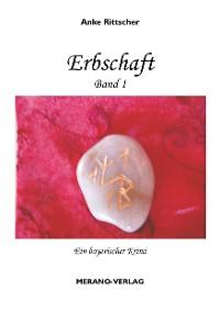 Cover Erbschaft - Band 1