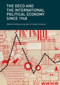 Cover The OECD and the International Political Economy Since 1948