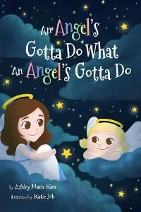 Cover An Angel's Gotta Do What an Angel's Gotta Do