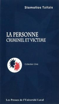 Cover Personne La: criminel et victime