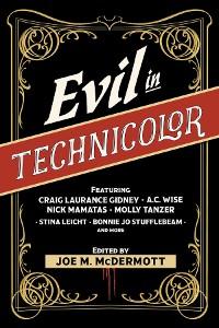 Cover Evil in Technicolor