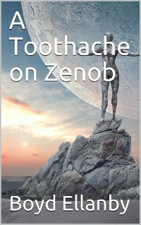 Cover A Toothache on Zenob