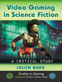 Cover Video Gaming in Science Fiction