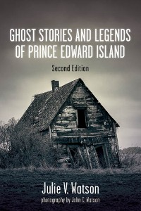 Cover Ghost Stories and Legends of Prince Edward Island