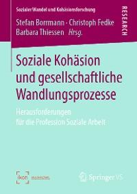 Cover Soziale Kohäsion und gesellschaftliche Wandlungsprozesse