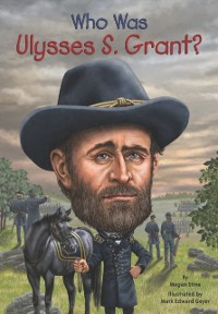 Cover Who Was Ulysses S. Grant?