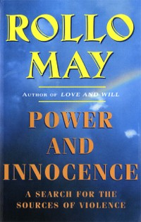 Cover Power and Innocence: A Search for the Sources of Violence