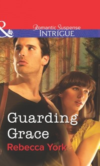 Cover Guarding Grace (Mills & Boon Intrigue)