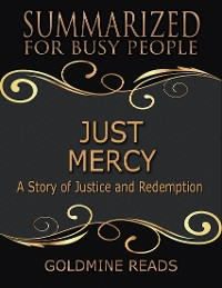 Cover Just Mercy - Summarized for Busy People: Based On the Book By Bryan Stevenson